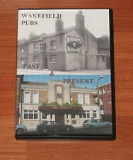 WAKEFIELD PUBS..PAST & PRESENT..GREAT DVD.