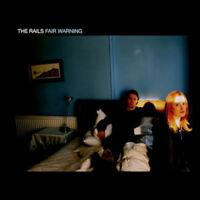 THE RAILS Fair Warning 2014 11-trk CD album NEW/UNPLAYED Kami Thompson