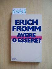 E. FROMM - AVERE O ESSERE? - MONDADORI - 1977