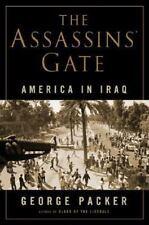 The Assassins' Gate: America in Iraq, George Packer, 0374299633, Book, Acceptabl