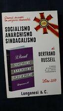 Russel: Socialismo, anarchismo, sindacalismo. Longanesi, 1968