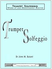 Blount: Trumpet Solfeggio Warm up and Maintainance - Charles Colin Publications