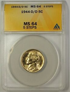 1944-D/D Wartime Silver Jefferson Nickel 5c Coin ANACS MS-64 5 Steps A