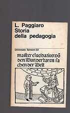 storia della pedagogia - l.paggiaro - universale sansoni - l.paggiario - jangfs