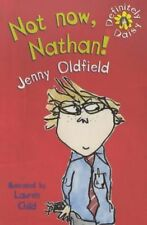 Not Now, Nathan: 5 (Definitely Daisy), Oldfield, Jenny, New Book
