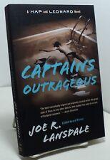 Captains Outrageous by Joe R Lansdale - Hap and Leonard