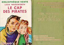 Leda WADSWORTH // Le cap des pirates // 1953 // Bibliothèque Verte
