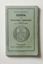 Malatesta Guida del pescatore lombardo 1935 molto raro Caccia Pesca Fascismo