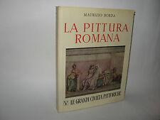 LA PITTURA ROMANA - M.Borda [Legrandi civiltà pittoriche 1958]