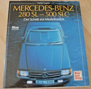 Mercedes-Benz 280 SL - 500 SLC. Der Schritt zur Modellvielfalt        (Art.5282)