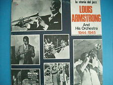 LP LOUIS ARMSTRONG  AND HIS ORCHESTRA 1944 - 1945 NUOVO LOOK