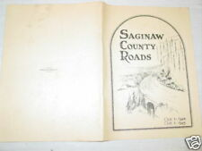Vintage,Book,Saginaw County Roads,Michigan,Commission 1924-25 Maps Photos Stats
