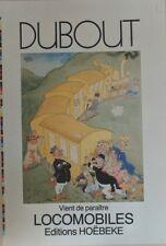 """""""LOCOMOBILES par DUBOUT"""" Affiche originale entoilée offset 1988 52x75cm"""