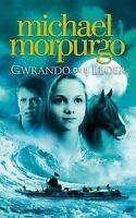 (Very Good)-Gwrando Ar y Lloer (Paperback)-Michael Morpurgo-1845275225
