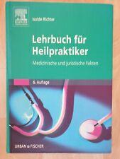 Lehrbuch für Heilpraktiker Isolde Richter Medizinische und juristische Fakten