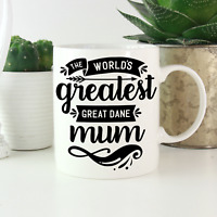 Great Dane Mum Mug: Cute & funny gifts for all Great Dane dog owners & lovers!