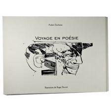 Duchesne (Ardent) - Voyage en poésie. Illustrations de Roger Dewint.