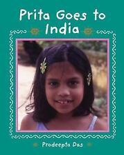 Prita Goes to India (Children Return to Their Roots),Das, Prodeepta,New Book mon