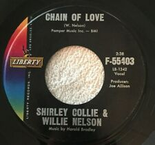 Shirley Collie & Willie Nelson Chain Of Love #55403 Liberty 1962 Country