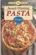 Favorite All Time Recipes AWARD WINNING PASTA Recipes Cookbook #35 1995