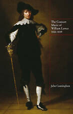 NEW The Consort Music of William Lawes, 1602-1645 (Music in Britain, 1600-1900)