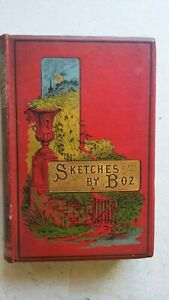 SKETCHES by BOZ...Charles Dickens?...1889 date...# 144