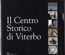 AA.VV. il centro storico di Viterbo  #  BetaGamma 2001