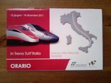 LIBRETTO ORARI TRENI ANNO 2011 FRECCIAROSSA TIMETABLE RAILWAY