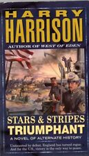 Stars and Stripes: Stars and Stripes Triumphant Bk. 3 by Harry Harrison