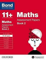 Bond 11+: Maths: Assessment Papers. 11+-12+ years Book 2 by Clemson, David|Bond