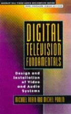 Digital Television Fundamentals: Design and Installation of Video and-ExLibrary