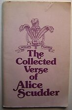 THE COLLECTED VERSE OF ALICE SCUDDER Signed SC - AA3