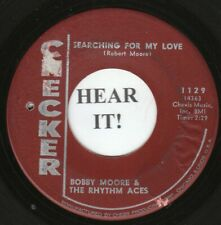 Bobby Moore & Rhythm Aces NORTHERN 45 (Checker 1129) Searching For My Love /Hey