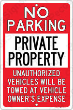 No Parking Private Property Tow Zone 8x12 Aluminum Sign Made in USA UV Pro Rd/Wh