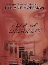 Plea of Insanity (Basic),Hoffman, Jilliane,Excellent Book mon0000043378