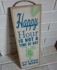 HAPPY HOUR IS NOT A TIME OF DAY Tiki Beach Bar Cantina Home Decor LARGE Sign NEW