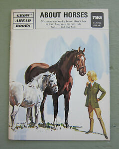 TWA Airlines Collectible Flying Library Grow Ahead About Horses Illustrated 1977