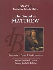 Ignatius Catholic Study Bible: The Gospel According to Matthew by Scott Hahn...