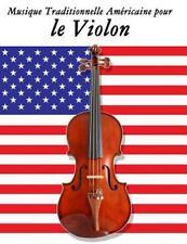 Musique Traditionnelle Américaine Pour le Violon : 10 Chansons Patriotiques...