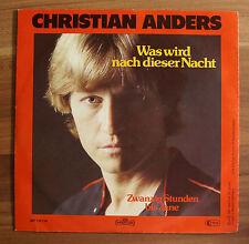 """Single 7"""" Vinyl Christian Anders - Was wird nach dieser Nacht - Zwanzig Stunden"""