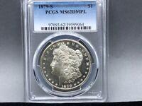 1879-S PCGS MS 62 DMPL Morgan Silver Dollar!Premium Coin and Strike! DEEP MIRROR