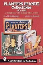 Planters Peanut Collectibles, 1906-1961: A Handbook and Price Guide, , Lindenber
