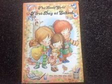 THE LITTLE GIRLS' FIRST DAY AT SCHOOL Vintage 1980s LOVELY hardcover