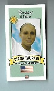 2003 Campioni de Futuro Italian Diana Taurasi Rookie Scarce Phoenix Mercury GOAT