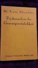 Psychoanalyse Der Gesamtpersonlichkeit by Dr. Franz Alexander 1927 HC German