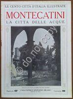 Le cento città d'Italia illustrate - n° 65 - Montecatini - La città delle acque