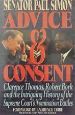 Advice and Consent: Clarence Thomas, Robert Bork a