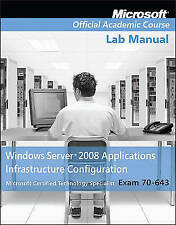 70-643 Windows Server 2008 Applications Infrastructure Configuration by...