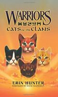 Warriors: Cats of the Clans (Warriors Field Guide) by Erin Hunter