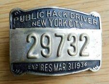 1936 Original New York City Public Hack License Driver Badge NYC Taxi Cab